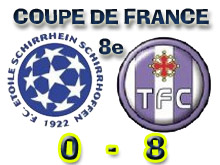 FCE Schirrhein - Toulouse FC, l'une des affiches des 16鑝es de finale.