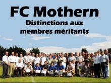 Les membres m閞itants du FC Mothern ont 閠� honor閟 lors de ce 80e anniversaire.