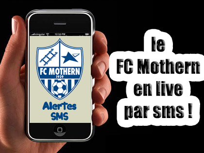 Suivez l'actualit� du FC Mothern gr鈉e aux alertes SMS.