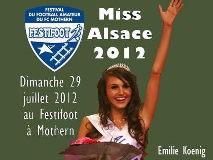 Emilie Koenig, Miss Alsace 2012 sera pr閟ente au Festifoot, Festival du Football Amateur du FC Mothern.